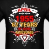 April 1955 62 Years of Being Awesome - Men's T-Shirt