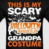My Scary Halloween Spooktacular Grandpa Costume T  - Men's T-Shirt