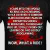 WOW, WHAT A RIDE - Men's T-Shirt