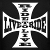 Ride to live live to ride biker - Men's T-Shirt