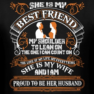 She Is My Best Friend T Shirt, She Is Wife T Shirt