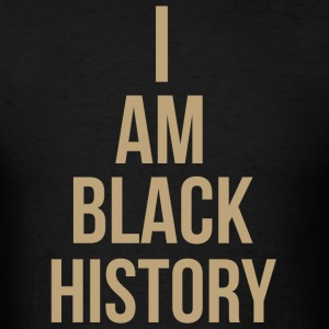 I Am Black History Slogan