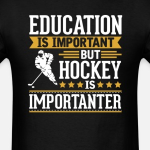 Hockey Is Importanter Funny T-Shirt