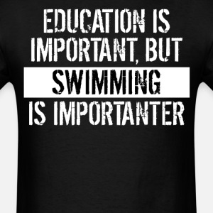 Swimming Is Importanter Funny Shirt