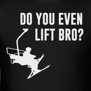 Bro, Do You Even Ski Lift?