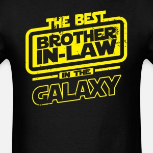 The Best Brother In Law In The Galaxy