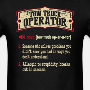 Tow Truck Operator Sarcastic Definition T-Shirt