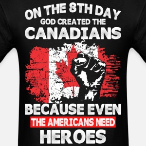 On The 8th Day God Created The Canadians