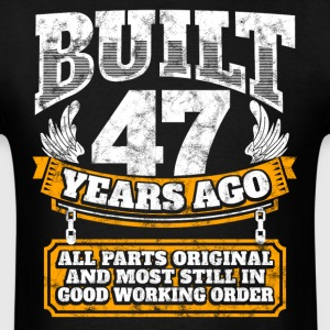 47th birthday gift idea: Built 47 years ago Shirt - Men's T-Shirt