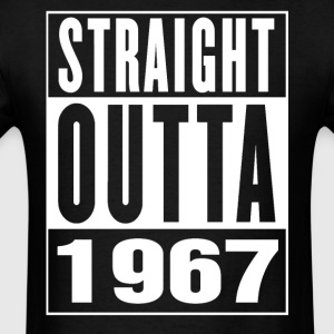 Straight Outa 1967 - Men's T-Shirt