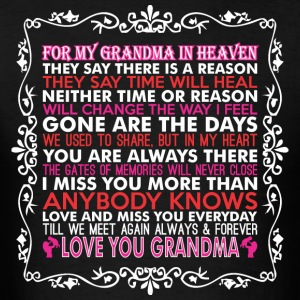 For My Grandma In Heaven Love You Grandma - Men's T-Shirt