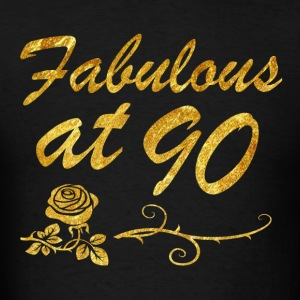 Fabulous at 90 years - Men's T-Shirt