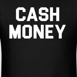 Cash money - Men's T-Shirt
