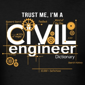 Civil Engineer Shirt - Men's T-Shirt