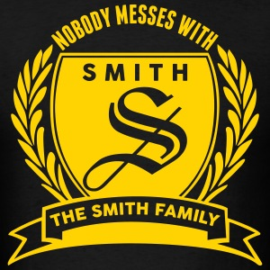 Nobody Messes With The Smith Family
