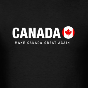 Make Canada Great Again - Men's T-Shirt