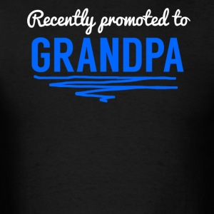 Recently Promoted To Grandpa - Men's T-Shirt