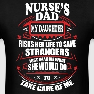 Nurse Dad Shirt - Men's T-Shirt
