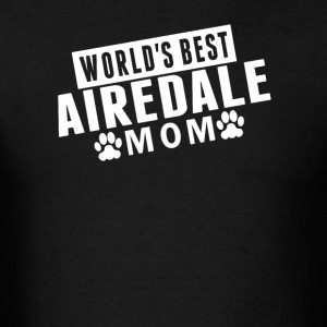 World's Best Airedale Mom - Men's T-Shirt