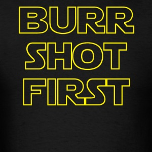 Burr Shot First Alexander Hamilton Fan TgiftShirts - Men's T-Shirt