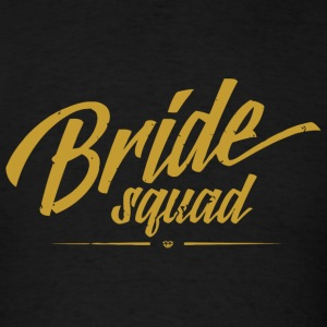 Bride - Bride Squad Gift Wedding Bachelorette Pa - Men's T-Shirt