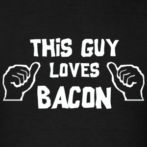 Bacon - This Guy Loves Bacon - Men's T-Shirt