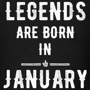 January - Legends Are Born In January - Men's T-Shirt