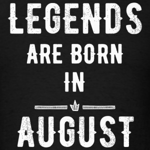 August - Legends are born in august - Men's T-Shirt