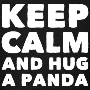 Panda - Keep calm and Hug a Panda - Men's T-Shirt