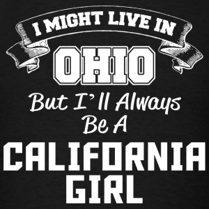 California - i might live in ohio but i'll alway - Men's T-Shirt
