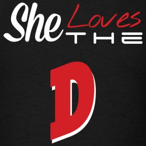 The D - she loves the D - Men's T-Shirt