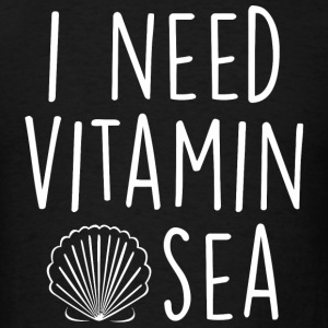 Mermaid - Sassy | I Need Vitamin Sea - Men's T-Shirt