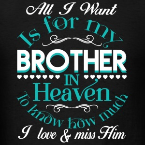 Brother - My Brother In Heaven T Shirt - Men's T-Shirt