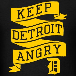Detroit - Keep Detroit Angry - Men's T-Shirt