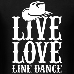 Dance - live love line dance - Men's T-Shirt