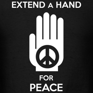 Peace - Extend a Hand for Peace - Men's T-Shirt