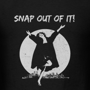 Moonstruck 1987 lover - Snap out of it - Men's T-Shirt