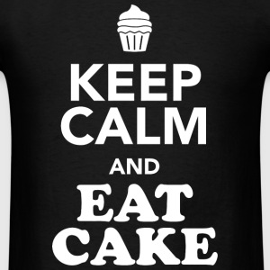 CAKE - KEEP CALM AND EAT CAKE - Men's T-Shirt