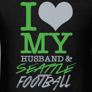 Seattle Football - I Love My Husband & Seattle F - Men's T-Shirt