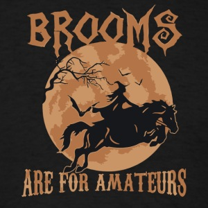 Brooms Are for amateurs halloween shirt - Men's T-Shirt