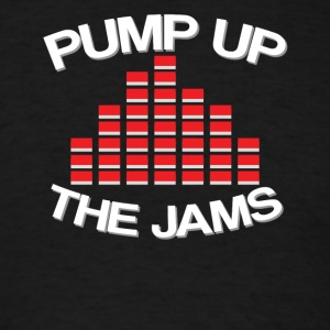 Pump up the jams - Men's T-Shirt