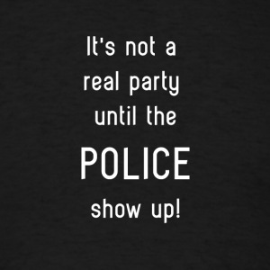 Police Party - Men's T-Shirt