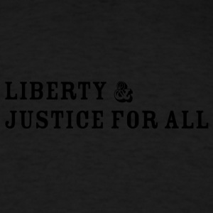 Liberty and Justice - Men's T-Shirt