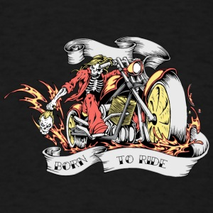 skull on motocycle with head on hand burn to ride - Men's T-Shirt