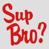 Sup Bro? - Men's T-Shirt