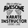 awesome karate instructor looks like - Men's T-Shirt