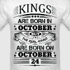 Real Kings Are Born On October 24 - Men's T-Shirt