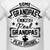 Real Grandpas Play Drums - Men's T-Shirt