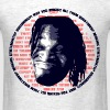 Why you asking all them Questions?! - Men's T-Shirt
