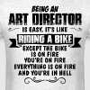 Being An Art Director... - Men's T-Shirt